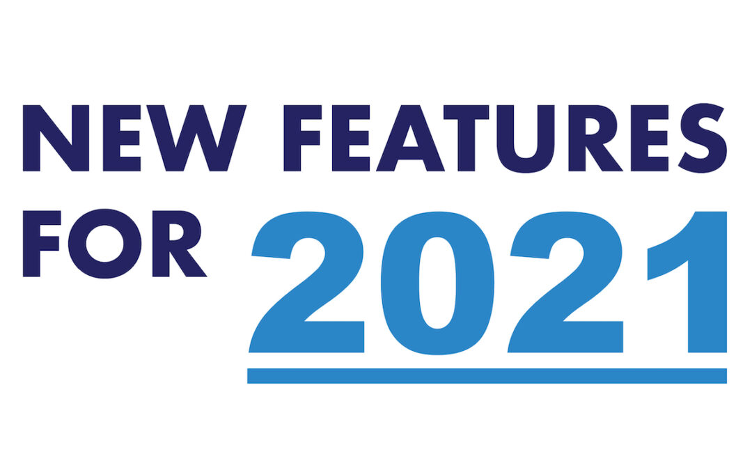 New Features for 2021